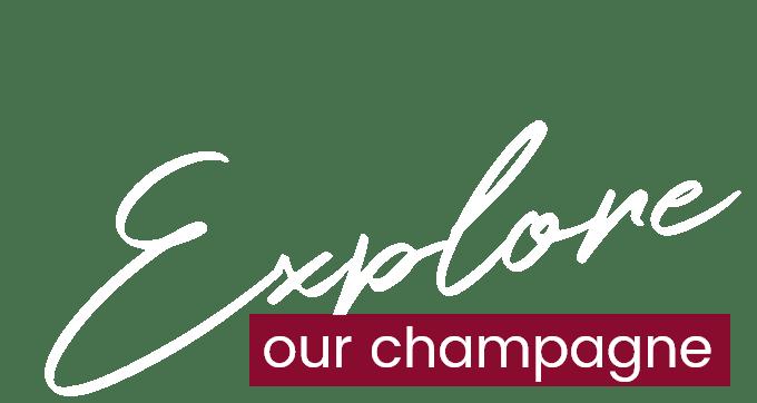 Explore Champagne